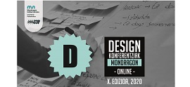 Design Konferentzia Mondragon 2020 event changed to online format on its tenth anniversary